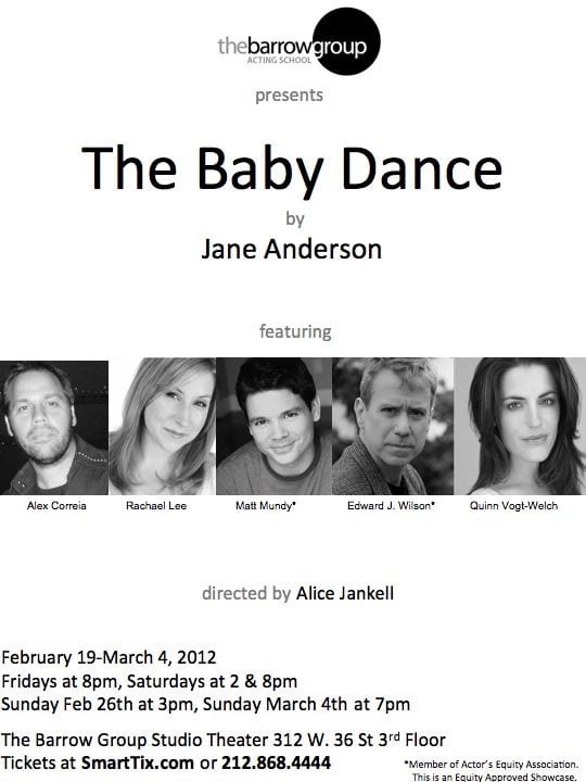 BabyDancePoster25 The Baby Dance by Jane Anderson at The Barrow Group, February 19   March 4