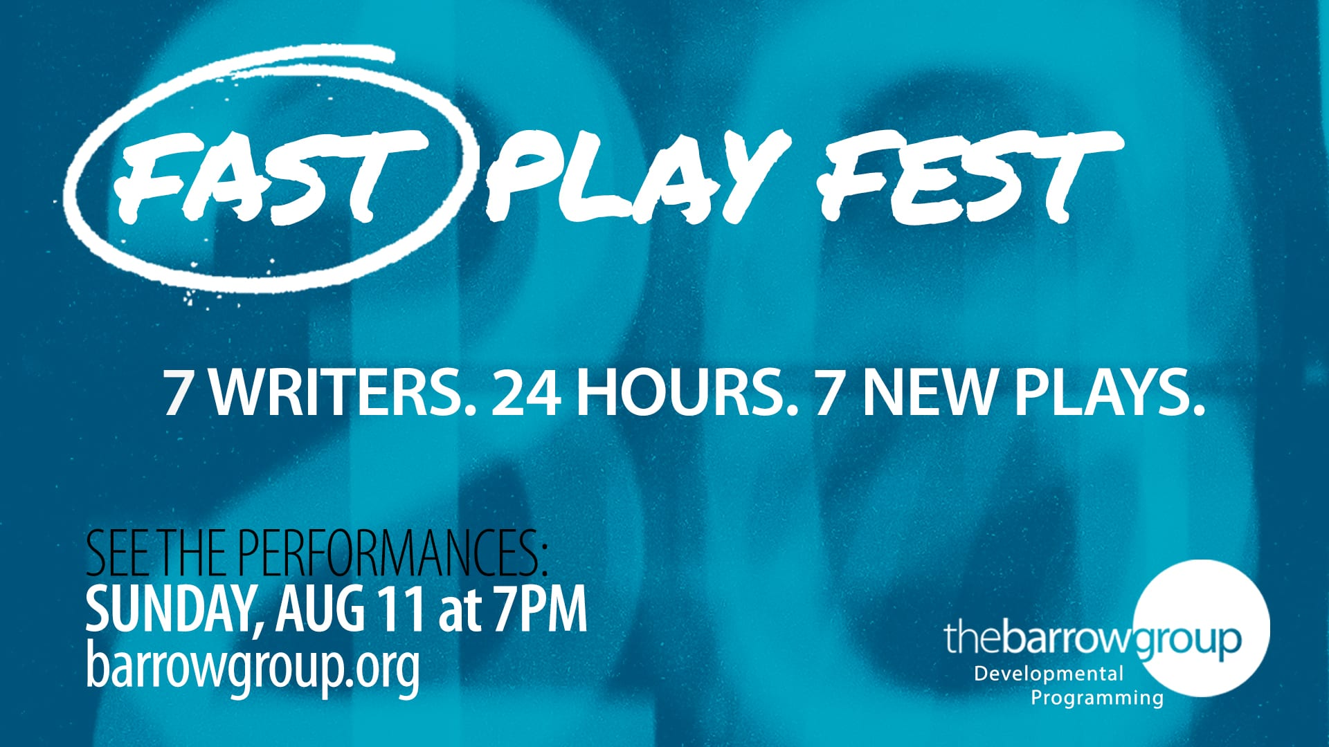 Fast Play Fest 2019 - The Barrow Group Theatre Company and
